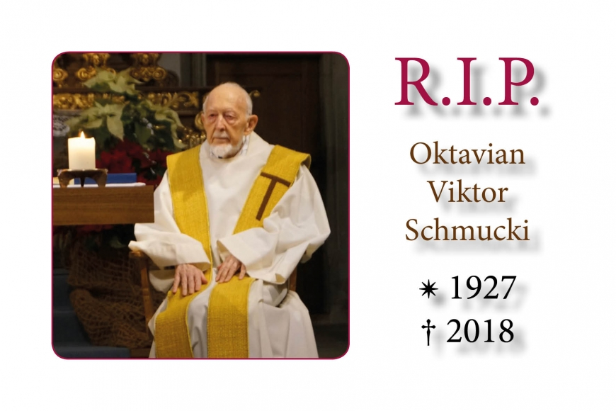 Br. Oktavian Schmucki has passed from this life