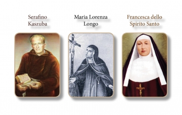 Three new venerables: Seraphim Kaszuba, Maria Lorenza Longo, and Frances of the Holy Spirit